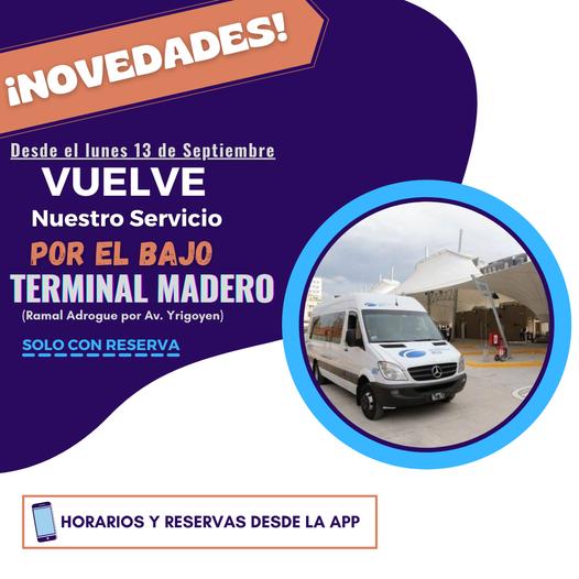 Servicio por el Bajo, TERMINAL MADERO.